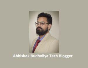 Abhishek Budholiya Tech Blogger