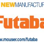 Mouser Electronics and Futaba